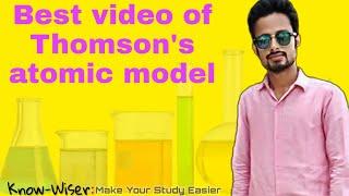 Thomson atomic model in hindi mix with english