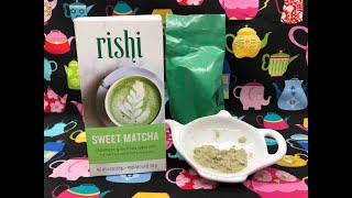 Rishi Sweet Matcha:Matcha; Tea with Linda