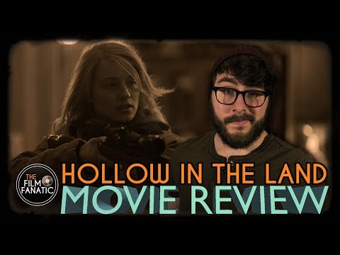 Hollow in the Land - Movie Review streaming vf