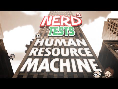 Nerd³ Tests... Human Resource Machine