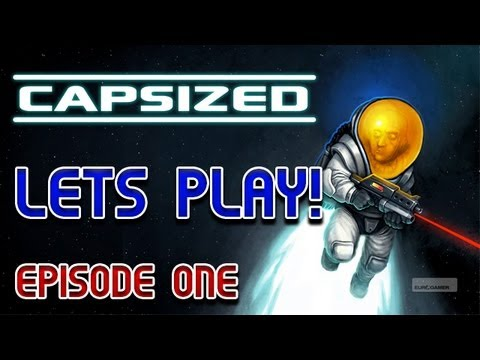 Let's Play - Capsized (Steam: Part One)  E3M13