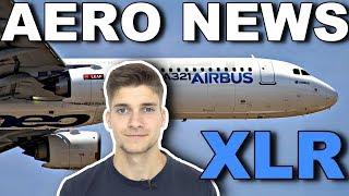 Der A321XLR - vielleicht für Lufthansa? AeroNews