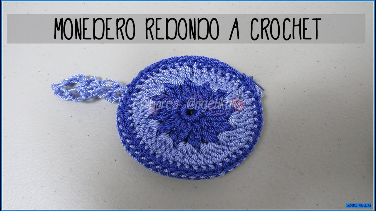 MONEDERO REDONDO A CROCHET | Labores Angélika | - YouTube