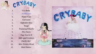 💟 Melanie Martinez - Cry Baby ☀ //Full Album// 💟