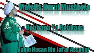 Sholawat Sedih | Robbana Ya Robbana Dholamna Anfusana | Majelis Nurul Musthofa