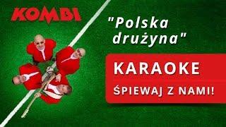 KOMBI – Polska drużyna (Karaoke) | Oficjalny Przebój Na Mundial 2018 🇵🇱️