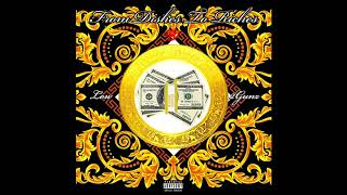 The Best - Low x 2Gunz (From Dishes To Riches)