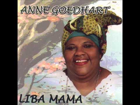 Anne Goedhart - Liba Mama / Makaya Bobo (Pa Winti)