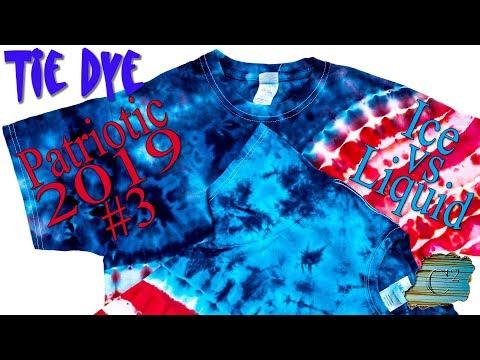 Tie Dye: Patriotic 2019 #3  [Ice Dye]