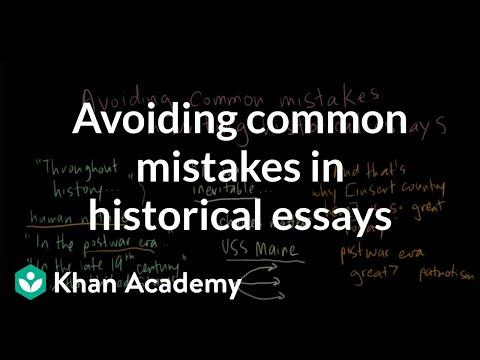 Avoiding common mistakes in historical essays | US History | Khan Academy