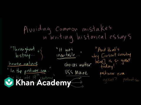 Avoiding Common Mistakes In Historical Essays | US History | Khan Academy