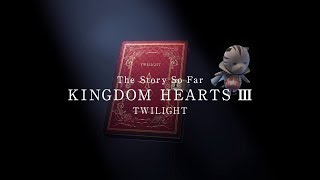 KINGDOM HEARTS III – Memory Archive – Episode 3: Twilight (Closed Captions)