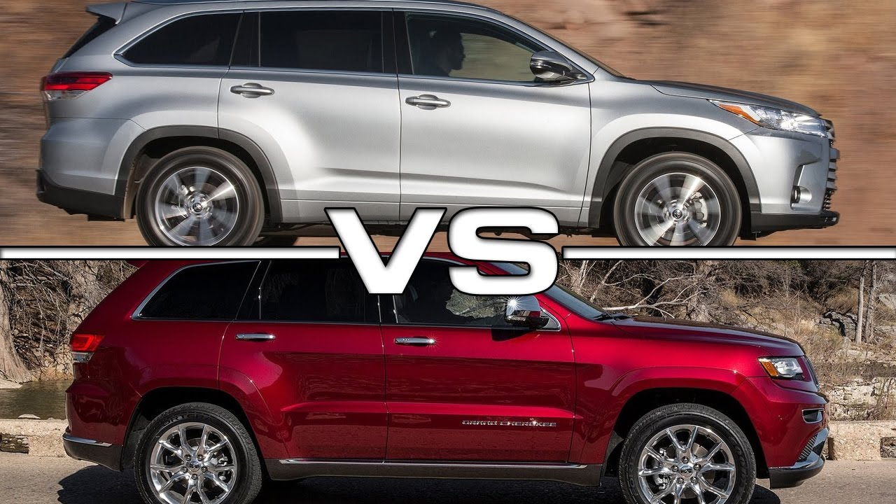 2017 Toyota Highlander Vs 2016 Jeep Grand Cherokee