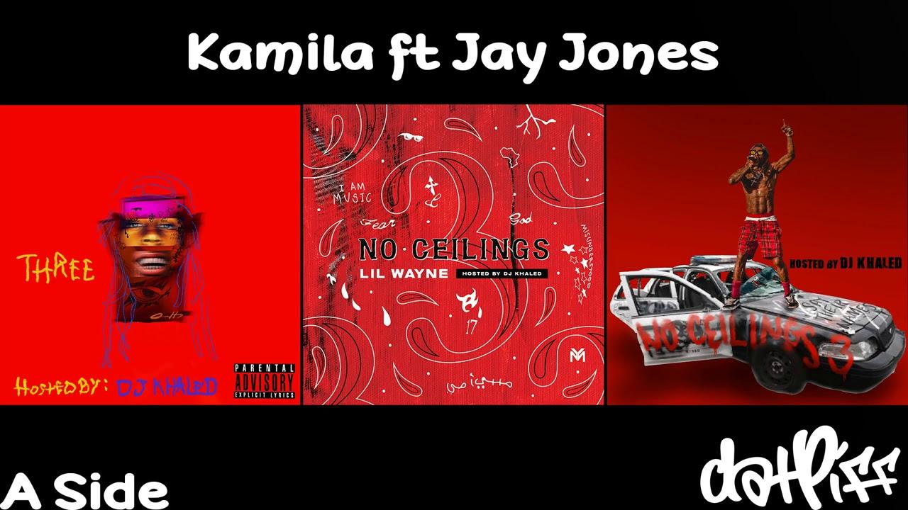 Lil Wayne - Kamila feat. Jay Jones | No Ceilings 3 (Official Audio)