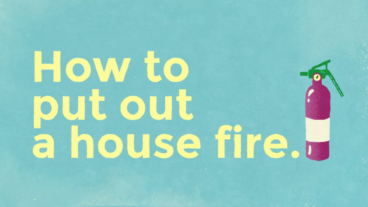 How to put out a house fire - YouTube