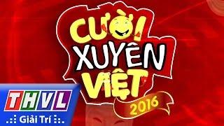 thvl  cuoi xuyen viet 2016 - tap 5 chu de yeu - trailer
