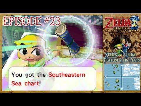 The Legend Of Zelda: Phantom Hourglass - The South Eastern Sea Chart - Episode 23