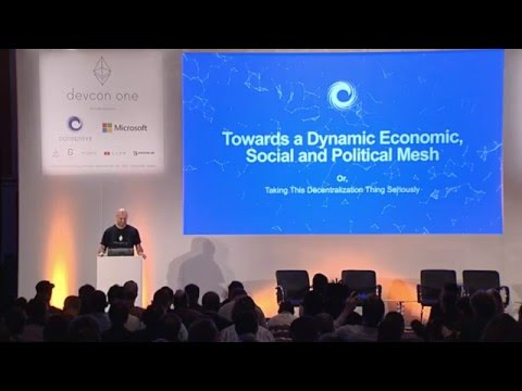 DEVCON1: Towards a Dynamic Economic, Social and Political Mesh