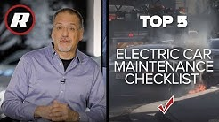 Top 5: Electric Car Maintenance Schedule & Checklist | Cooley On Cars