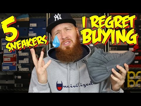 5 SNEAKERS I REGRET BUYING!!!
