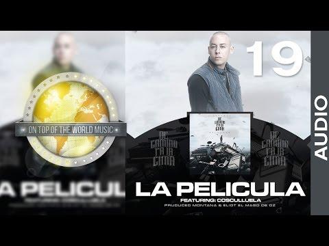 J Alvarez Ft. Cosculluela - La Película | Track 19 [Audio]