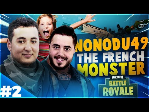 NONODU49 LE FRENCH MONSTER ?! ► ON S'AMUSE SUR FORTNITE ft Doigby Akytio Nono [EPISODE 2]
