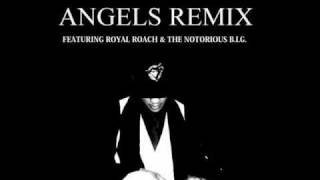 Diddy - Dirty Money - Angels (Remix) ft. Royal Roach & The Notorious B.I.G.