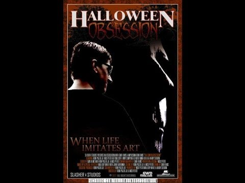 Halloween Obsession (Full Movie) 2012
