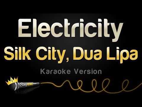 Silk City, Dua Lipa - Electricity (Karaoke Version)