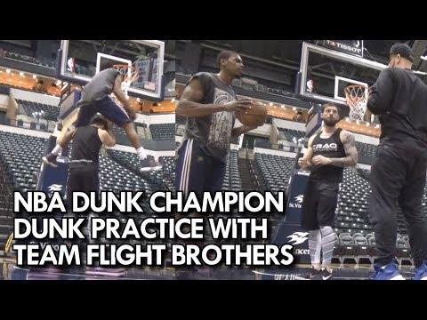 NBA DUNK CHAMPION DUNK PRACTICE WITH TEAM FLIGHT BROTHERS! GLENN ROBINSON III