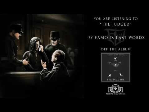 Famous Last Words - The Judged
