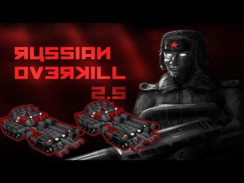 Russian Overkill 2.5 - The Warpocalypse has just begun u.u