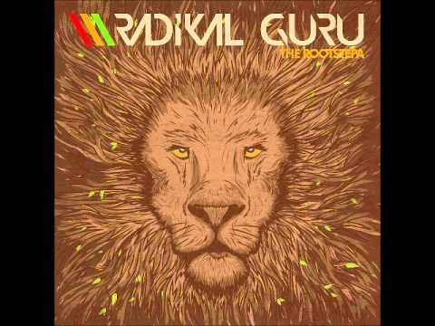 Radikal Guru - The Rootstepa (Full Album)