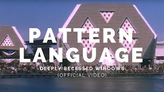 PATTERN LANGUAGE: Deeply Recessed Windows (Bot9v2)