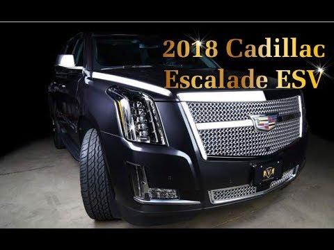 Elegant Cadillac Escalade ESV 2018 (Platinum, Premium Luxury & Luxury) Automotive Review