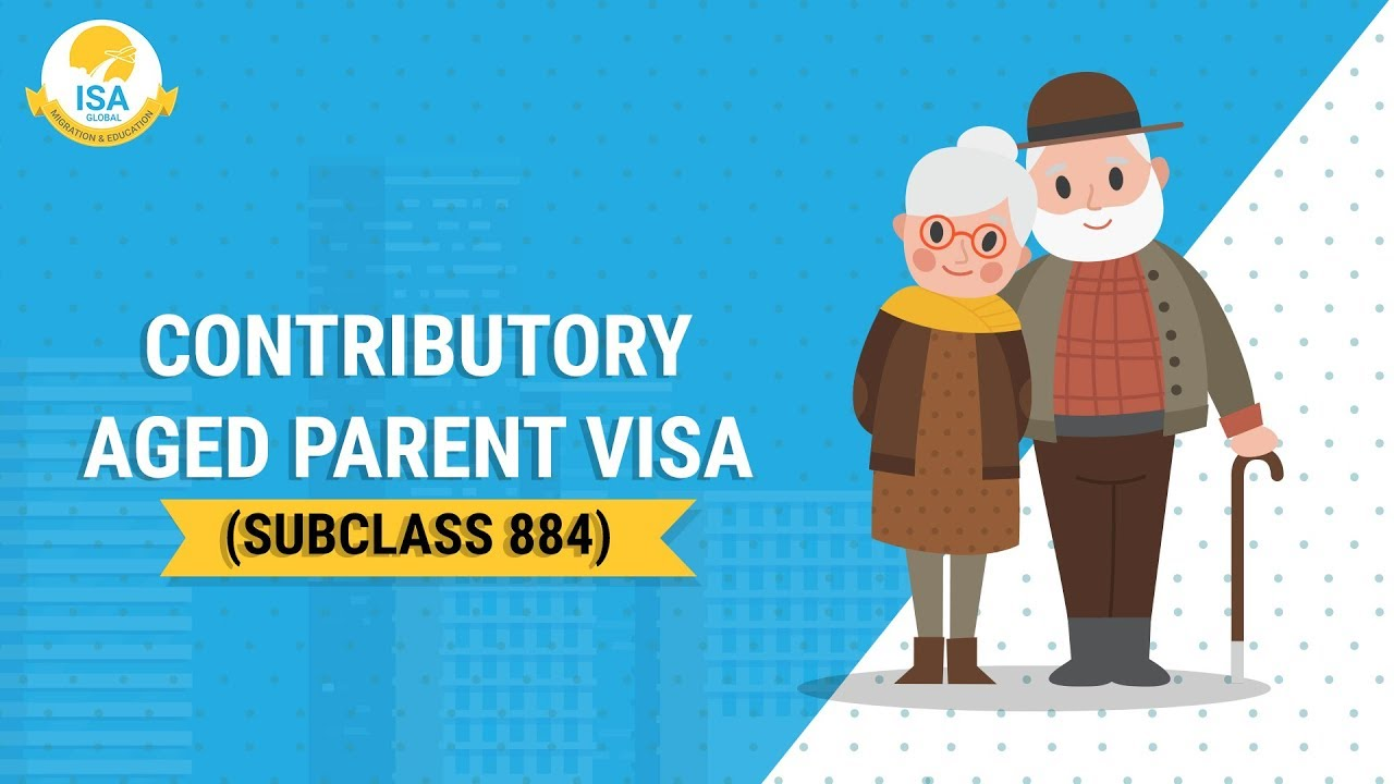 Contributory Aged Parent Visa Subclass 884 Youtube