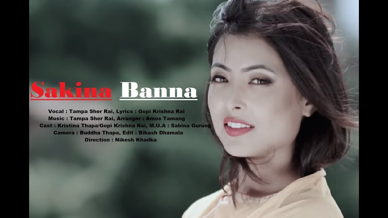 Sakina Banna - Tampa Sher Rai | Nepali Adhunik Song | 2075/2018
