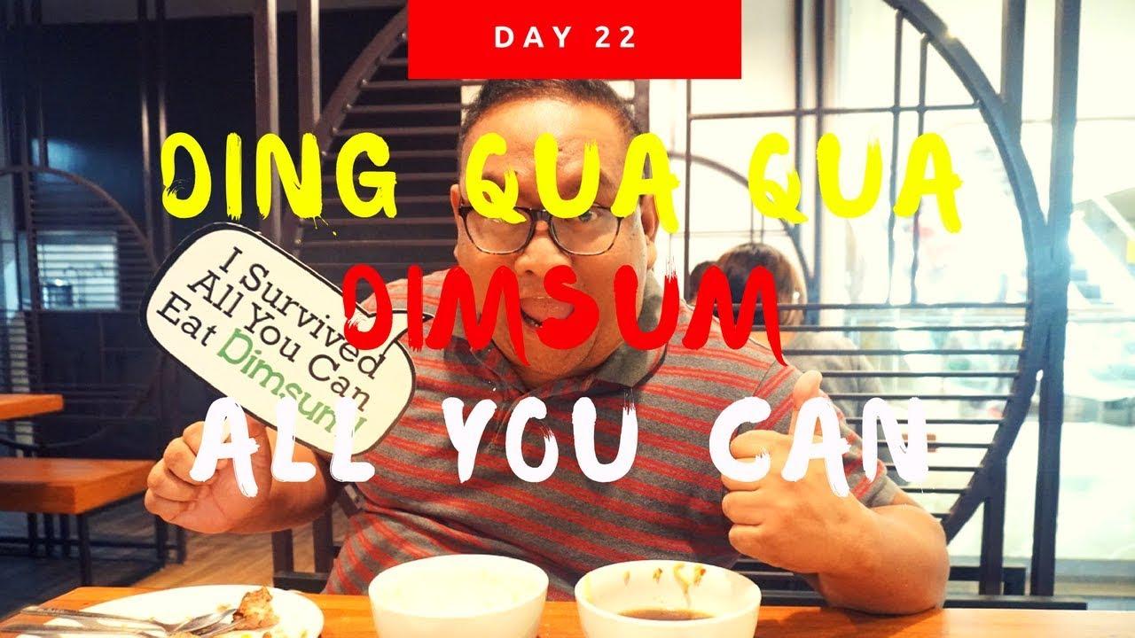 Day 22: Dimsum All-You-Can at Ding Qua Qua