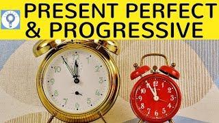 Present Perfect & Present Perfect Progressive - Englische Zeiten (tenses) 2 | EnglischGrammatik
