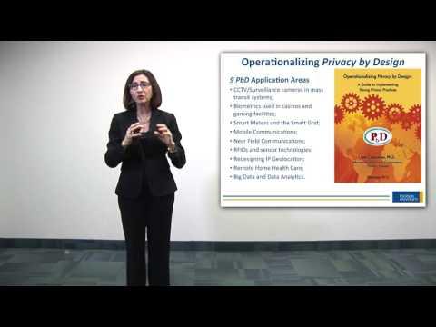 Ann Cavoukian presentation  Executive Director, Ryerson University, Privacy and Big Data Institute