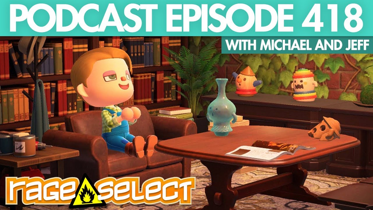 The Rage Select Podcast: Episode 418 with Michael and Jeff!