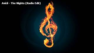 Avicii - The Nights (Radio Edit)