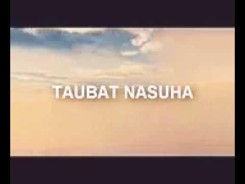 Zikir Merdu- Taubat Nasuha