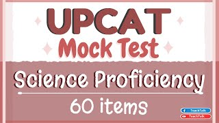 Science Proficiency | UPCAT Mock Test