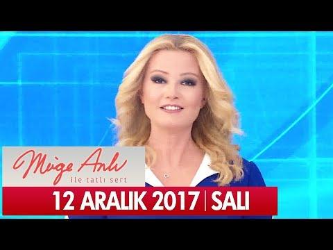 Müge Anlı ile Tatlı Sert 12 Aralık 2017 - Tek Parça