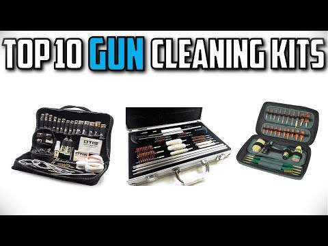 10 Best Gun Cleaning Kits In 2019