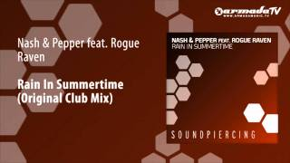 Nash & Pepper feat. Rogue Raven - Rain In Summertime (Original Club Mix)