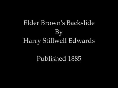 Elder Brown's Backslide By Harry Stillwell Edwards 1885 Full Audiobook