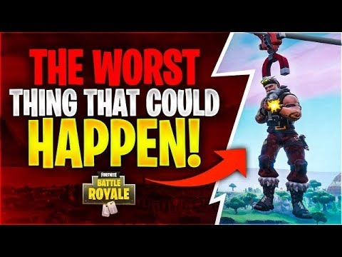 THE WORST THING THAT CAN HAPPEN Fortnite Battle Royale