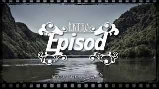 Ektro - Episod